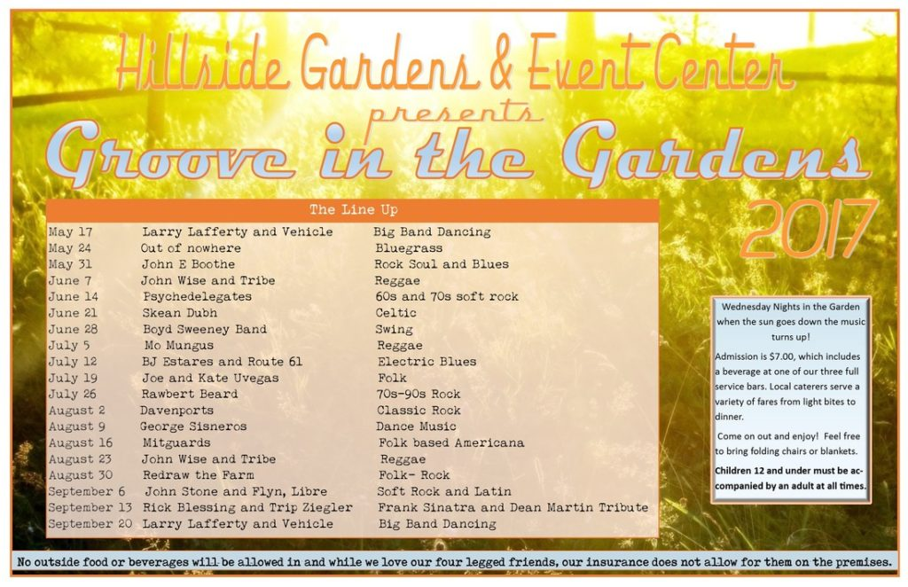 Summer 2017 Band Schedule Hillside Gardens and Event Center