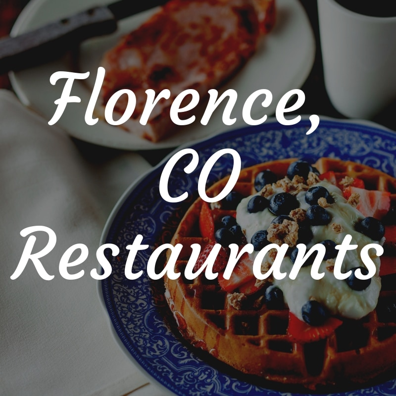 Florence CO Restaurants