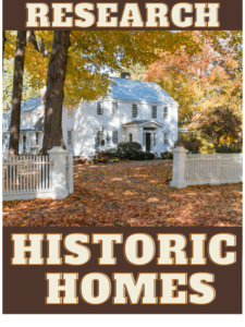 How to Research Your Historic Home